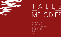 """Tales and Melodies lança """"There's Always Something Related To It"""" com direito a videoclip"""