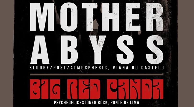Mother Abyss e Big Red Panda este sábado em Viana do Castelo