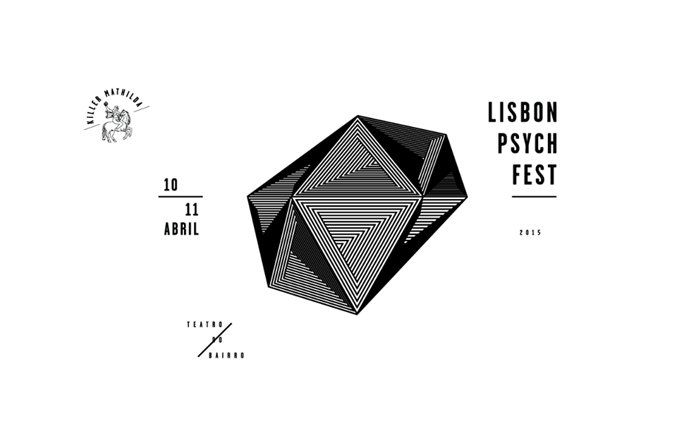 Lisbon Psych Fest • Mais um festival novo em abril
