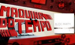 Bloc Party – Silent Alarm (2005)   Máquina do Tempo #4