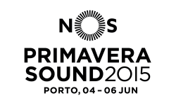 O NOS Primavera Sound 2015 já conta com todos os nomes confirmados