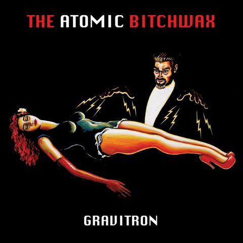 the-atomic-bitchwax-gravitron