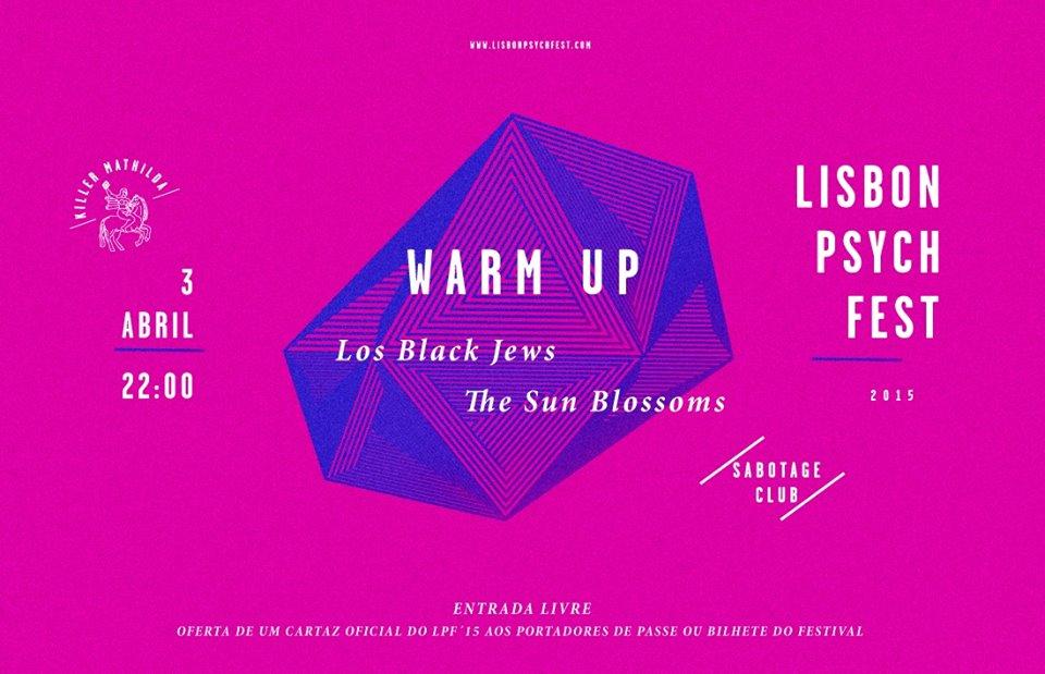 Lisbon Psych Fest com Warm-Up Party no Sabotage Club