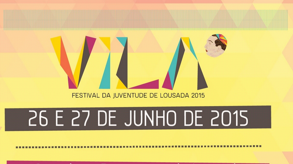 Vila - Festival da Juventude de Lousada 2015 já tem o cartaz fechado