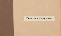 Tape Junk – Tape Junk