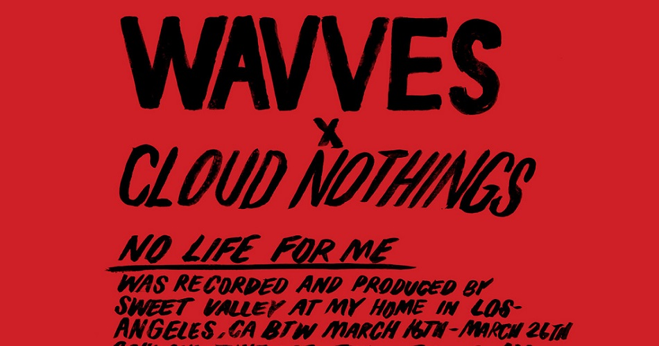 Wavves e Cloud Nothings acabam de lançar disco colaborativo