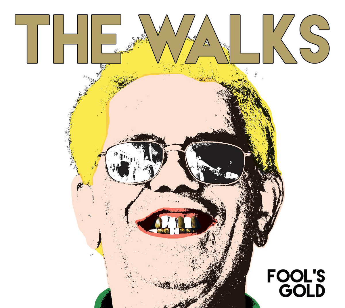 The Walks - Fool's Gold