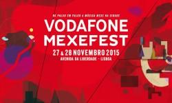 Vodafone Mexefest 2015 • O que esperar