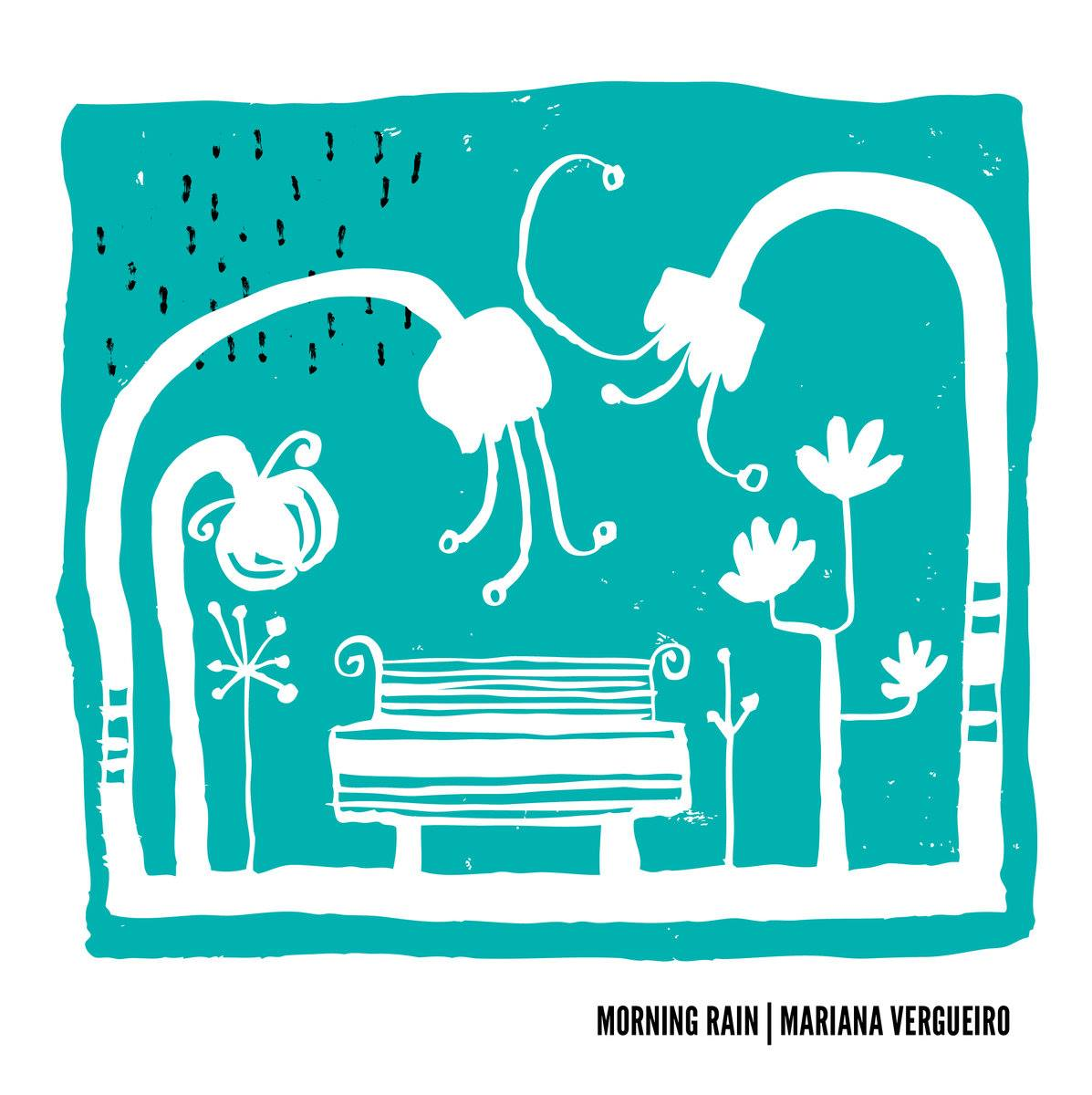 Mariana Vergueiro - Morning Rain
