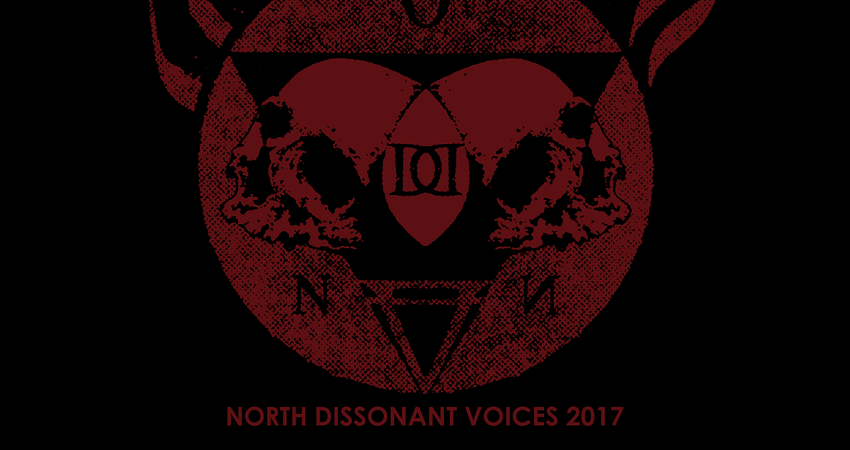 North Dissonant Voices 2017 • Ritual de Invocação