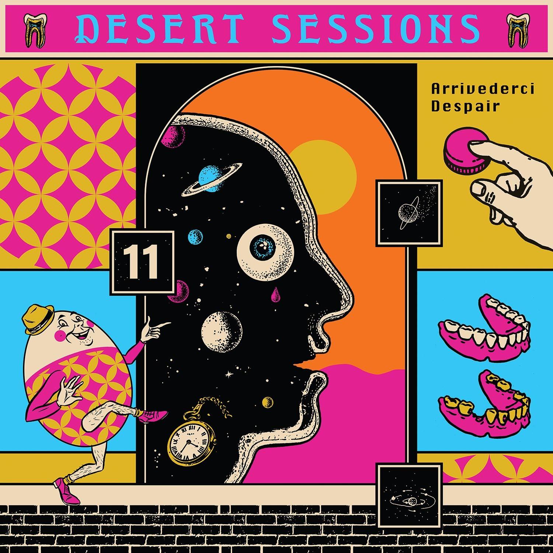 Desert Sessions - Arrivederci Despair (Vol. 11) e Tightwads & Nitwits & Critics & Heels (Vol. 12)